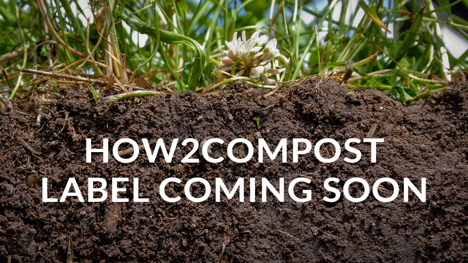 Compostable Packaging Label System Coming Soon - How2Recycle
